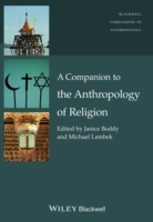 A Companion to the Anthropology of Religion (Innbundet)