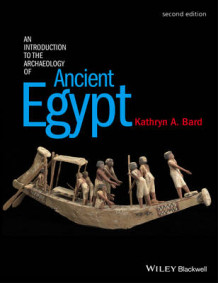 An Introduction to the Archaeology of Ancient Egypt av Kathryn A. Bard (Heftet)