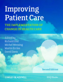 Improving Patient Care (Heftet)