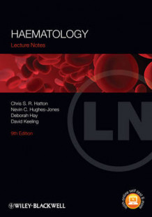 Lecture Notes: Haematology av Chris S. R. Hatton, Nevin C. Hughes-Jones, Deborah Hay og David M. Keeling (Heftet)