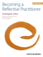 Becoming a Reflective Practitioner av Christopher Johns (Heftet)