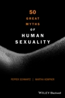 50 Great Myths of Human Sexuality av Pepper Schwartz og Martha Kempner (Heftet)