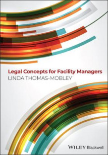 Legal Concepts for Facility Managers av Linda Thomas-Mobley (Heftet)