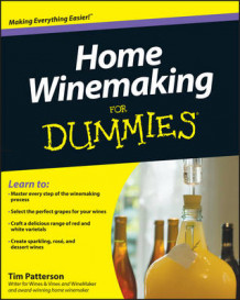Home Winemaking For Dummies av Tim Patterson (Heftet)