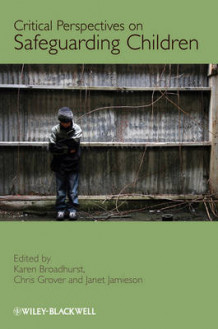 Critical Perspectives on Safeguarding Children (Innbundet)