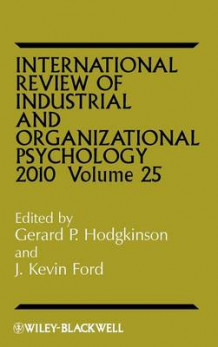 International Review of Industrial and Organizational Psychology 2010 (Innbundet)