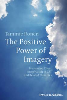 The Positive Power of Imagery av Tammie Ronen (Heftet)
