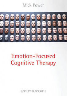 Emotion Focused Cognitive Therapy av Mick Power (Heftet)