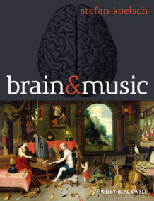 Brain and Music av Stefan Koelsch (Innbundet)
