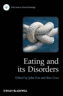 Eating and Its Disorders (Heftet)