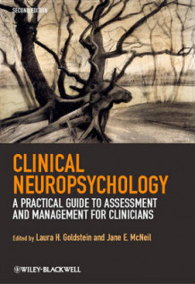 Clinical Neuropsychology - a Practical Guide to Assessment and Management for Clinicians 2E (Heftet)