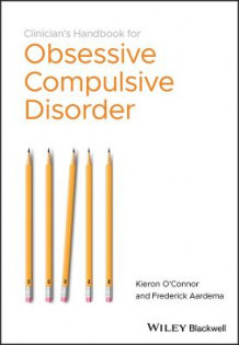 The Clinician's Handbook for Obsessive Compulsive Disorder - Inference-based Therapy av Kieron O'Connor og Frederick Aardema (Heftet)
