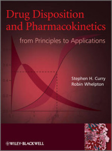 Drug Disposition and Pharmacokinetics av Stephen H. Curry og Robin Whelpton (Innbundet)