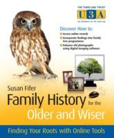 Family History for the Older and Wiser av Susan Fifer (Heftet)