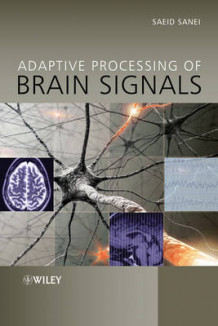 Adaptive Processing of Brain Signals av Saeid Sanei (Innbundet)