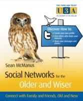 Social Networking for the Older and Wiser av Sean McManus (Heftet)