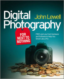 Digital Photography for Next to Nothing av John Lewell (Heftet)