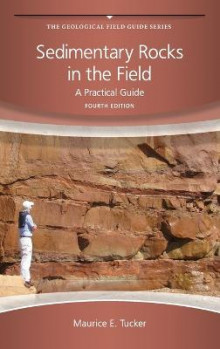 Sedimentary Rocks in the Field av Maurice E. Tucker (Heftet)