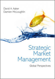 Strategic Market Management av David A. Aaker og Damien McLoughlin (Heftet)