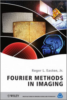 Fourier Methods in Imaging av Roger L. Easton (Innbundet)