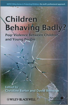 Children Behaving Badly? (Innbundet)