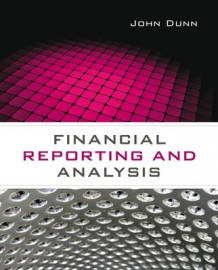 Financial Reporting and Analysis av John Dunn (Heftet)
