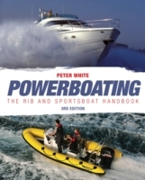 Powerboating: The RIB & Sportsboat Handbook av Peter White (Heftet)