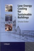 Low Energy Cooling for Sustainable Buildings av Ursula Eicker (Innbundet)