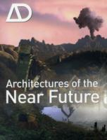 Architectures of the Near Future (Heftet)