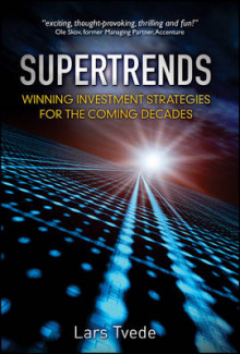 Supertrends - Winning Investment Strategies for the Coming Decades av Lars Tvede (Innbundet)
