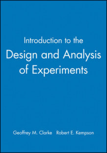 Introduction to the Design and Analysis of Experiments av Geoffrey M Clarke og Robert E. Kempson (Heftet)
