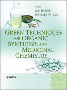 Green Techniques for Organic Synthesis and Medicinal Chemistry (Innbundet)