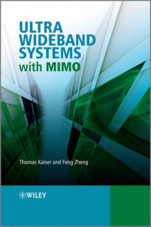 Ultra Wideband Systems with MIMO av Thomas Kaiser og Feng Zheng (Innbundet)