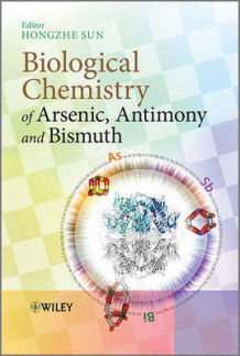 Biological Chemistry of Arsenic, Antimony and Bismuth (Innbundet)