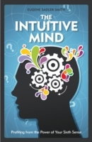 The Intuitive Mind av Eugene Sadler-Smith (Innbundet)