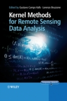 Kernel Methods for Remote Sensing Data Analysis (Innbundet)