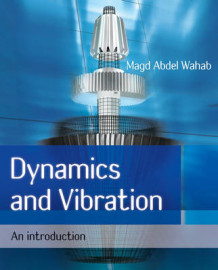 Dynamics and Vibration av Magd Abdel Wahab (Heftet)