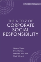 The A to Z of Corporate Social Responsibility av Dirk Matten, Manfred Pohl, Nick Tolhurst og Wayne Visser (Innbundet)