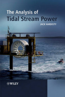 The Analysis of Tidal Stream Power av Jack Hardisty (Innbundet)