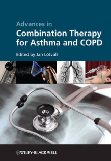 Advances in Combination Therapy for Asthma and COPD (Innbundet)
