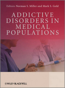 Addictive Disorders in Medical Populations (Innbundet)
