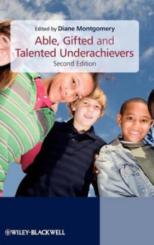 Able, Gifted and Talented Underachievers (Innbundet)