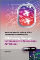 Cooperative Path Planning of Unmanned Aerial Vehicles av Antonios Tsourdos, Brian White og Madhavan Shanmugavel (Innbundet)