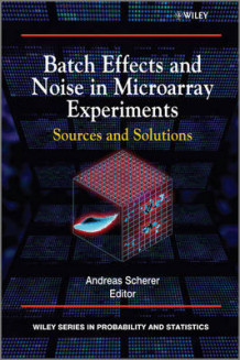 Batch Effects and Noise in Microarray Experiments av Andreas Scherer (Innbundet)