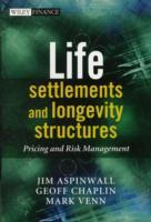 Life Settlements and Longevity Structures av Geoff Chaplin, Jim Aspinwall og Mark Venn (Innbundet)
