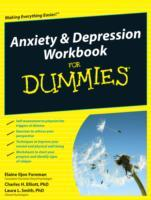 Anxiety and Depression Workbook For Dummies av Elaine Iljon Foreman, Charles H. Elliot og Laura L. Smith (Heftet)