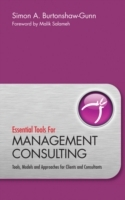 Essential Tools for Management Consulting av Simon A. Burtonshaw-Gunn (Innbundet)