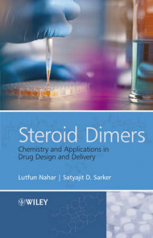 Steroid Dimers - Chemistry and Applications in Drug Design and Delivery av Satyajit Sarker og Lutfun Nahar (Innbundet)