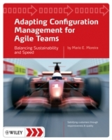 Adapting Configuration Management for Agile Teams av Mario E. Moreira (Heftet)