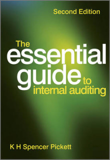 The Essential Guide to Internal Auditing av K. H. Spencer Pickett (Heftet)
